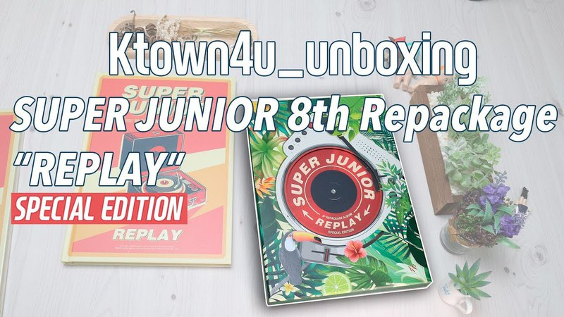 [Ktown4u unboxing] SUPERJUNIOR - 8th Repackage [REPLAY] Special edition 슈퍼주니어 スーパージュニア