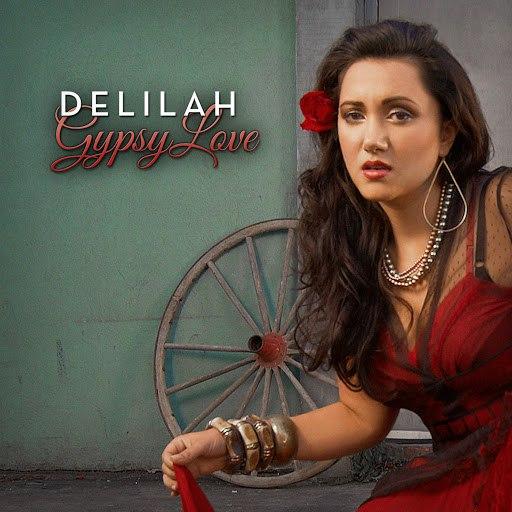Delilah альбом Gypsy Love