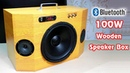 How to make 100W WOODEN BLUETOOTH SPEAKER BOX