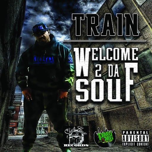 Train альбом Welcome 2 da Souf