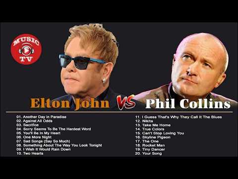 Elton John Phil Collins Greatest Hits Best Songs Of Elton John Phil Collins Full Album