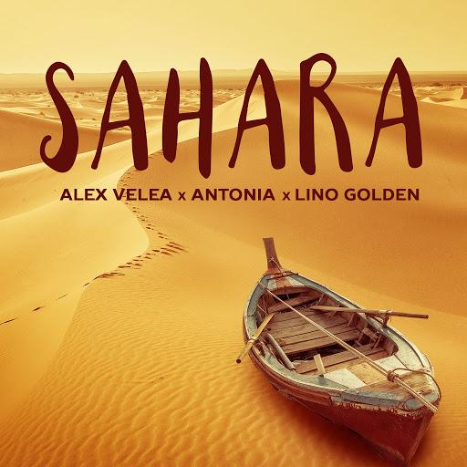 Alex Velea альбом Sahara (feat. Antonia, Lino Golden)