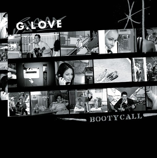 G. Love альбом Booty Call (Int'l Comm Single)