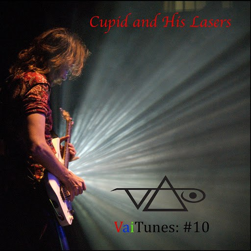 Steve Vai альбом Cupid and His Lasers (VaiTunes #10)
