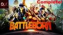 Ну что ж вот и всё Battleborn Complete