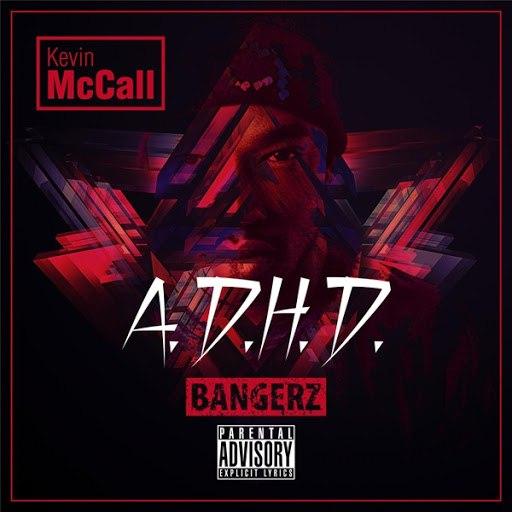 Kevin McCall альбом A.D.H.D. (Bangerz)