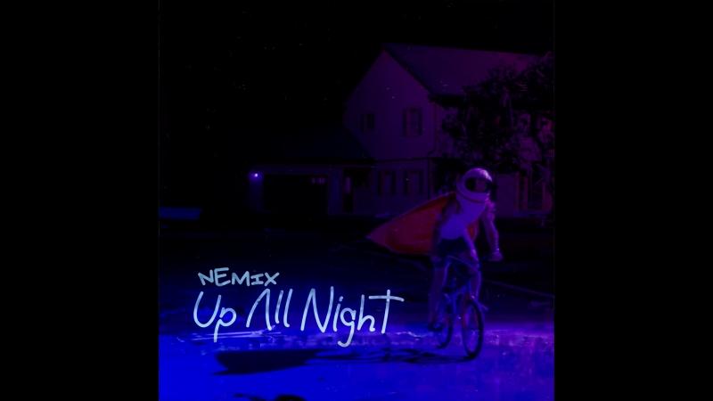 NEMIX - Up All Night (Mark Hoppus Tom DeLonge)
