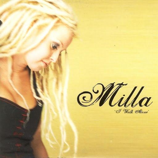 Milla альбом I Walk Alone