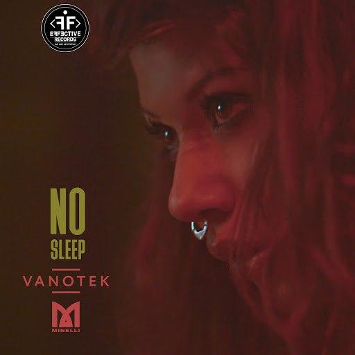 VanoTek альбом No Sleep (feat. Minelli)