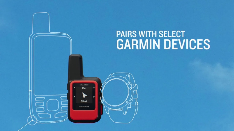 Introducing inReach® Mini by Garmin® Peace of Mind Now Palm-sized