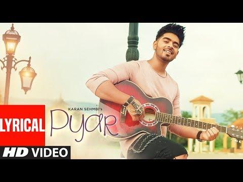 Pyar Karan Sehmbi Full Lyrical VIDEO SONG   Latest Punjabi Songs   T-Series Apna Punjab