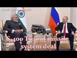 India, Russia likely to ink S-400 Triumf air defence missile systems deal before Modi-Putin summit