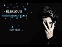 TOP TENS - Orchestral Trance 2018 - 2019 @ DJ Balouli Moments In Love (Epic Mix)