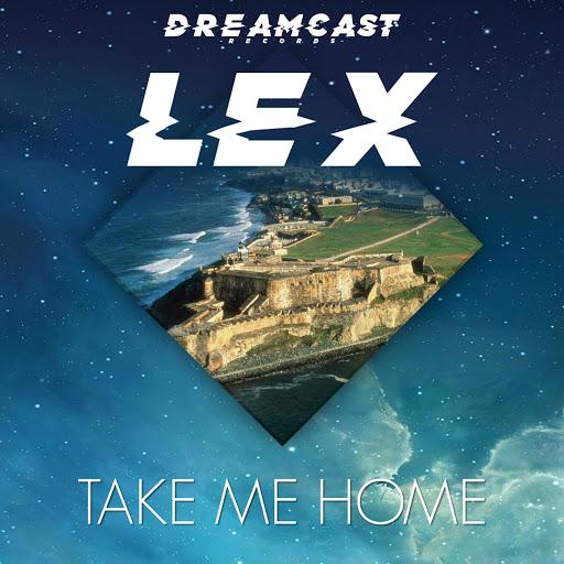 Lex альбом Take Me Home