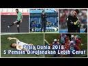Piala Dunia 2018 5 Pemain Dipulangkan Lebih Cepat