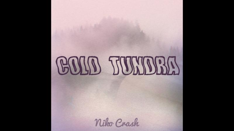 Niko Crash - Холодная Тундра