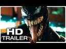 VENOM Trailer 2 (2018) Spider-man Spin-Off Superhero Movie Trailer HD