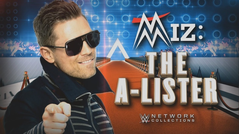 Miz: The A-Lister (WWE Network Collection intro)