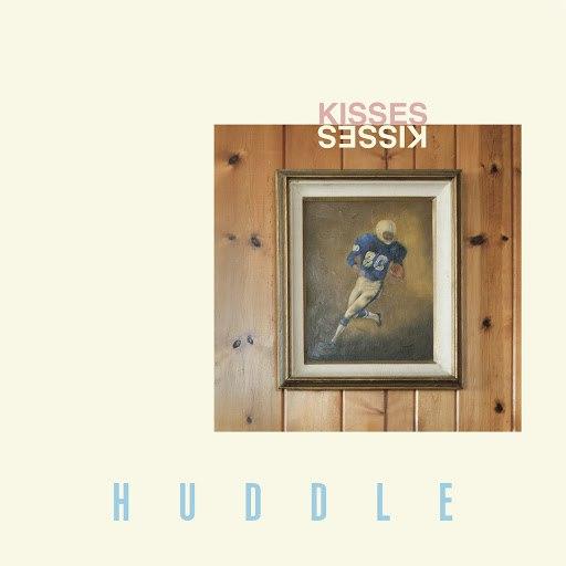 Kisses альбом Huddle