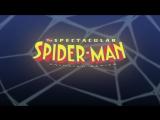 Новые Приключения Человека-Паука/The Spectacular Spider-Man - интро/опенинг