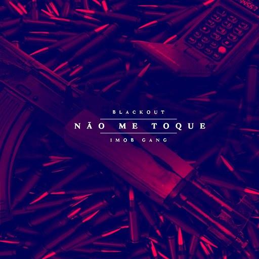 Blackout альбом Não Me Toque