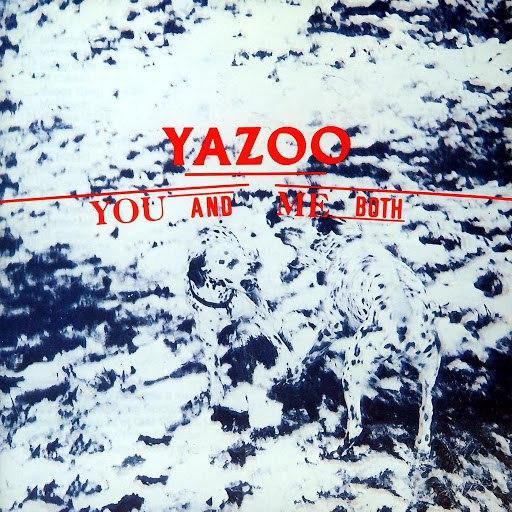 Yazoo альбом You And Me Both