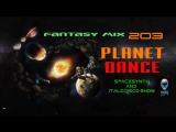 mCITY FANTASY MIX SERIES 203 - PLANET DANCE 2O17