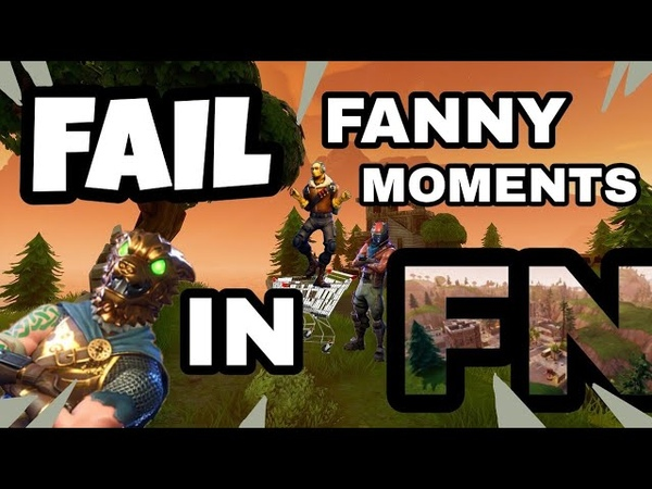 Fail and fanny moments in Fortnite Battle Royale.