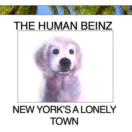 The Human Beinz альбом New York's A Lonely Town (Malibu Version)