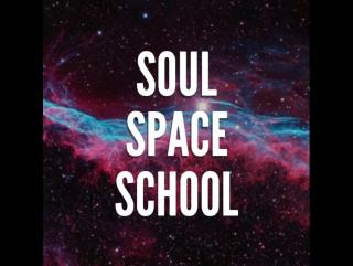 Soul Space School
