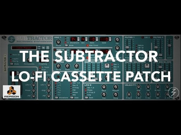 Subtractor - Lo-Fi Cassette Synth Patch