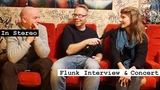 In Stereo Flunk Interview &amp Concert