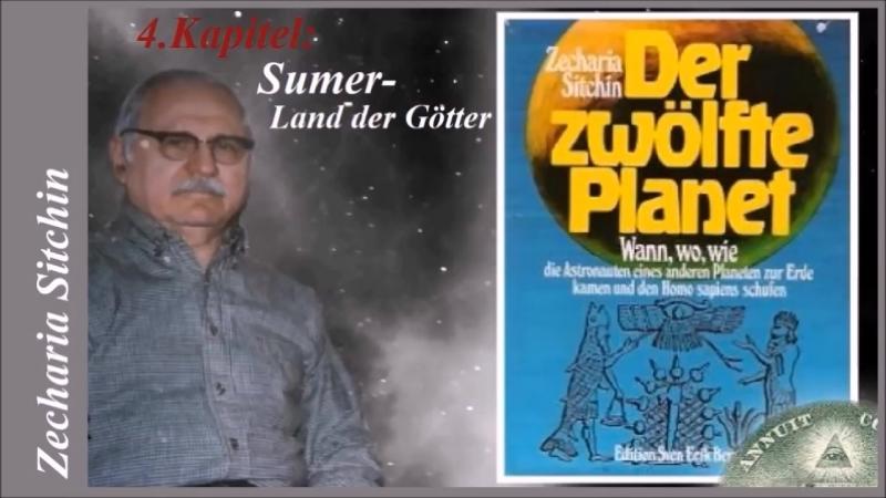 Der zwölfte Planet - 4.Kapitel Sumer - Land der Götter (Annunaki)