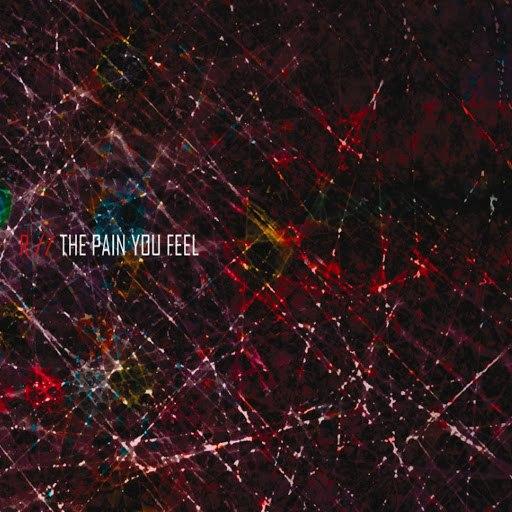 R альбом The Pain You Feel
