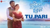Tu Pari - Bucket List   Sumeet Raghvan & Madhuri Dixit-Nene   Shreya Ghoshal & Rohan Pradhan