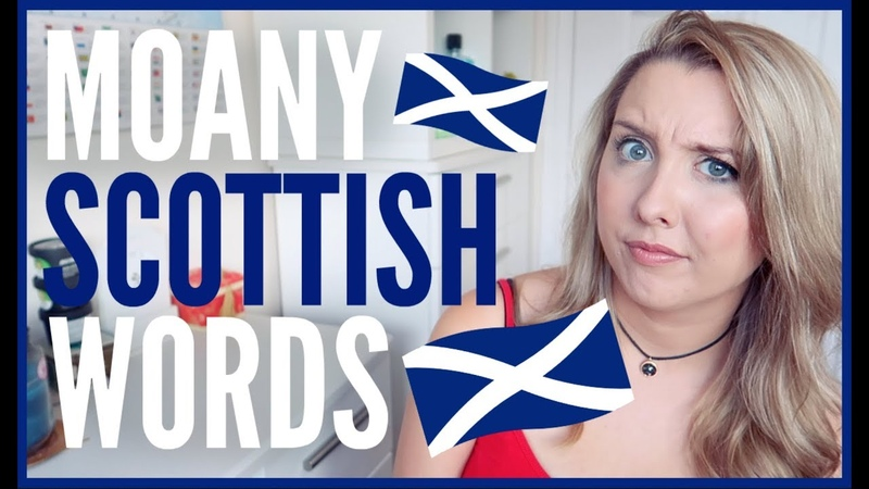 MOANY SCOTTISH WORDS!