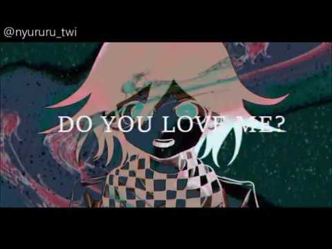 Do You?/MEME/Kokichi Oma