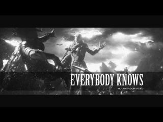 everybody knows || multifandom