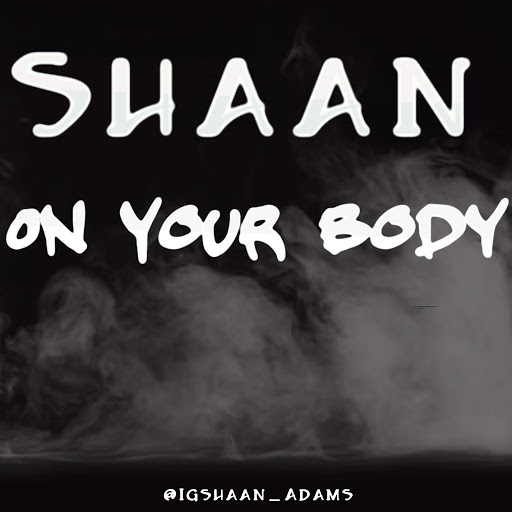 Shaan альбом Shaan- On Your Body
