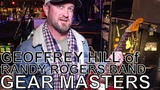 Geoffrey Hill (of Randy Rogers Band) - GEAR MASTERS Ep. 207