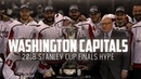 Washington Capitals 2018 Stanley Cup Finals HYPE   2018 Eastern Conference Champs