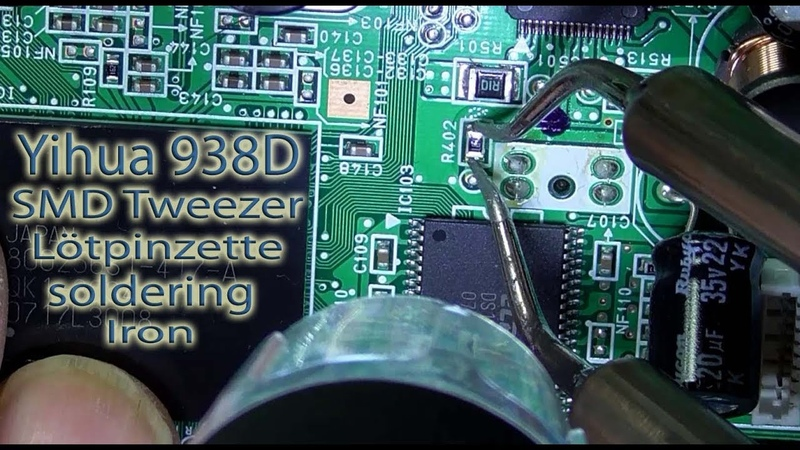 Yihua 938D tweezers soldering Iron Lötpinzette LED Anzeige Unboxing Test
