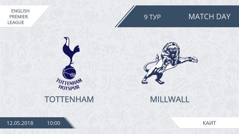 AFL18 England Premier League Day 9 Tottenham Millwall