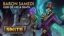 Smite God Reveal Baron Samedi God of Life and Death