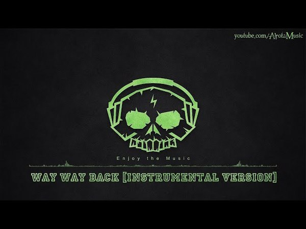 Way Way Back [Instrumental Version] by Lvly - [2010s Pop Music]