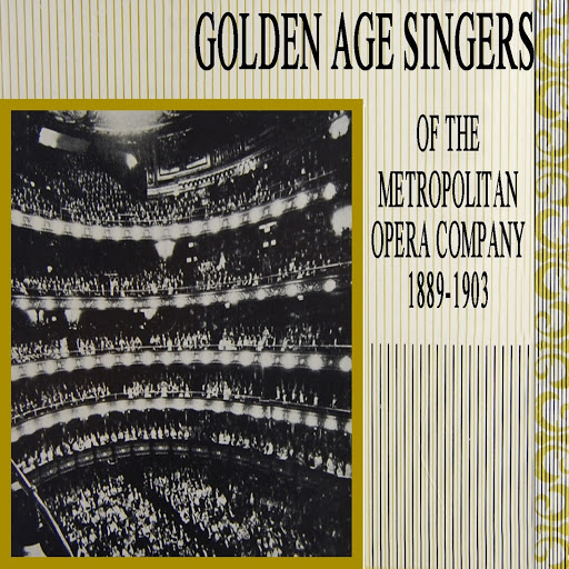 Various Artists альбом Golden Age Singers Of The Metropolitan Opera Company