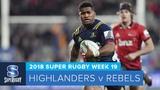 HIGHLIGHTS 2018 Super Rugby Week 19 Highlanders v Rebels