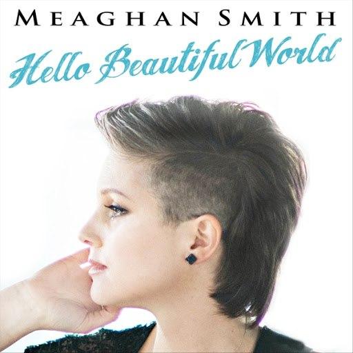 Meaghan Smith альбом Hello Beautiful World