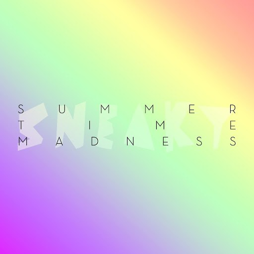 Sneaky Sound System альбом Summertime Madness