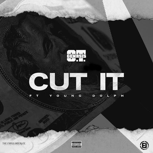 O.T. Genasis альбом Cut It (feat. Young Dolph)